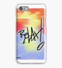 Relax! iPhone Case/Skin