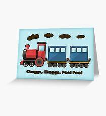 Chugga, Chugga, Poo! Poo! Greeting Card