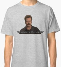 Ron Swanson- Clear Alcohols  Classic T-Shirt