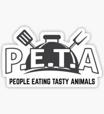 P.E.T.A - People Eating Tasty Animals Sticker