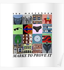 The Maccabees - Marks To Prove It Poster