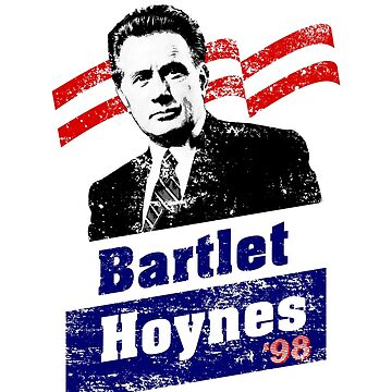 Bartlet/Hoynes '98 - West Wing Campaign T-Shirt by heymarnold