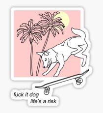 life's a risk Sticker
