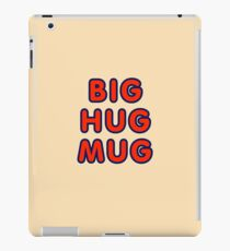 Big hug mug iPad Case/Skin