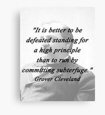 High Principle - Grover Cleveland Canvas Print