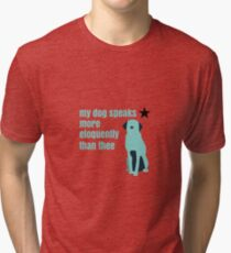 Hamilton Farmer Refuted Dog Quote Tri-blend T-Shirt