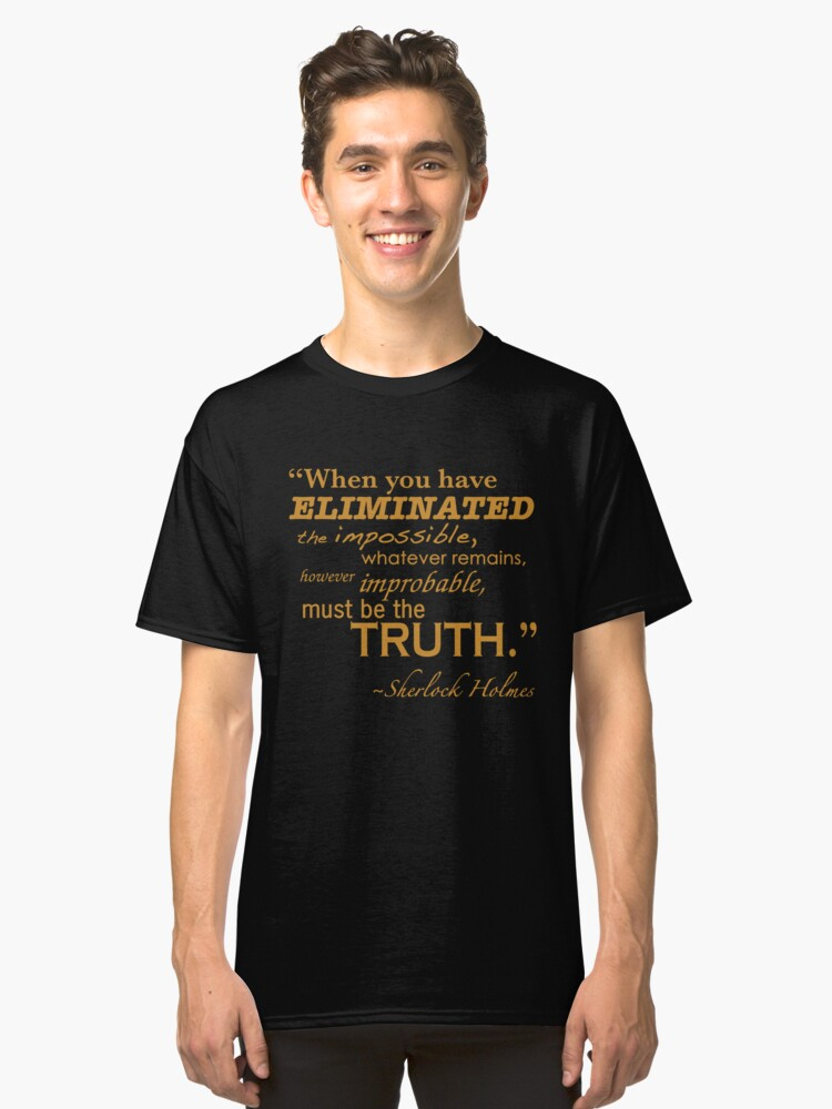 Elimiated the Impossible Classic T-Shirt Front