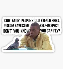 Have some self-respect! Sticker