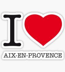 I ♥ AIX-EN-PROVENCE Sticker