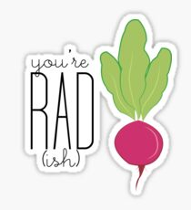 You're Rad!- Radish  Sticker