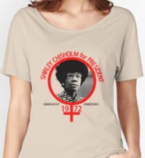 Shirley Chisholm For President Women's Relaxed Fit T-Shirt