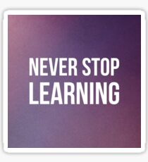 Never Stop Learning Sticker