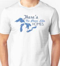 There's No Place Like H.O.M.E.S. Unisex T-Shirt