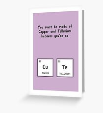 You must be cute Greeting Card