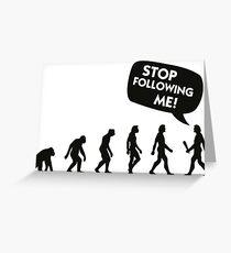 The Evolution of a stalker Greeting Card