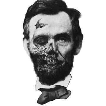 Undead Lincoln by lollyjolie