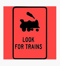 Look for Trains Photographic Print