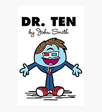 Dr Ten Photographic Print