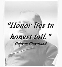 Honor - Grover Cleveland Poster