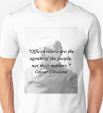 Officeholders - Grover Cleveland T-Shirt