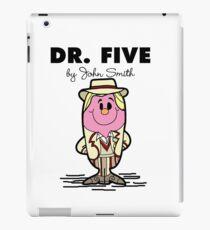 Dr Five iPad Case/Skin