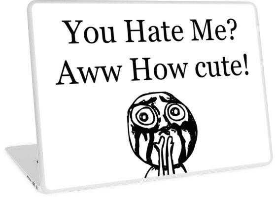 du hasst mich