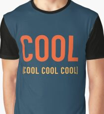 Cool Cool Cool Cool Graphic T-Shirt