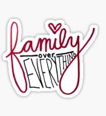 family over everything Sticker