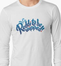 Reddi to be wipped! T-Shirt