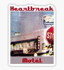 Heartbreak Motel Sticker