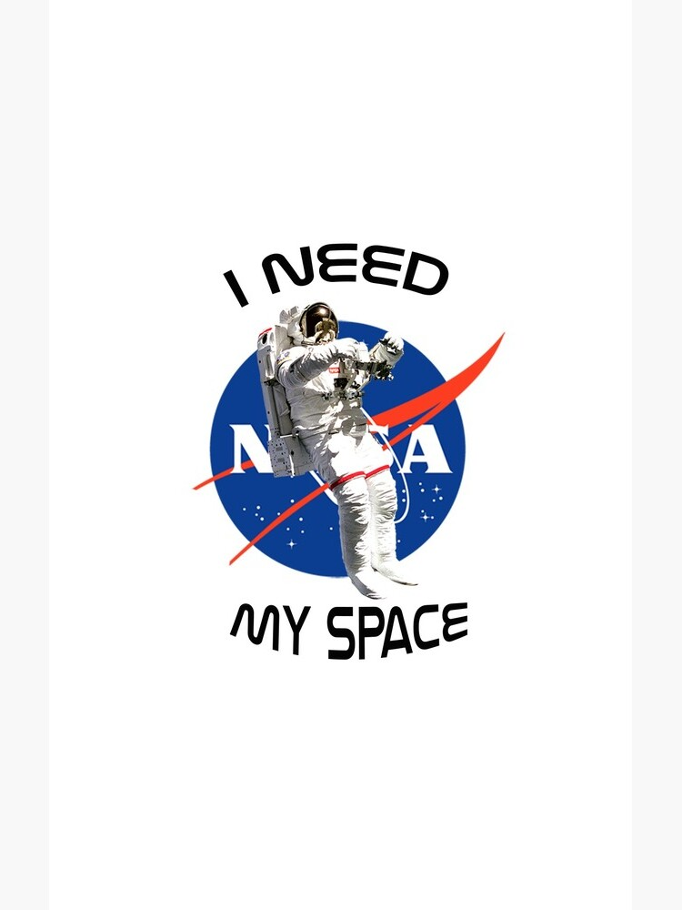 I Need My Space Nasa by alnynica