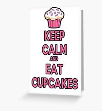 Keep Calm and Eat Cupcakes Pink Greeting Card