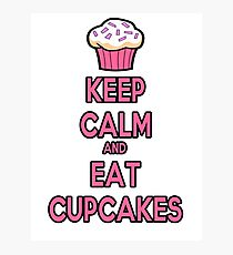 Keep Calm and Eat Cupcakes Pink Photographic Print