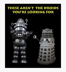 The Wrong Droids Photographic Print