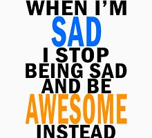 Be Awesome! Unisex T-Shirt