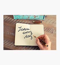 Motivational concept with handwritten text LEARN EVERY DAY Photographic Print