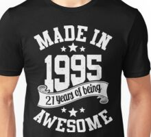 Made in 1995 , 21 Years of Being Awesome T Shirt & Hoodies - 2016 Birthday Unisex T-Shirt
