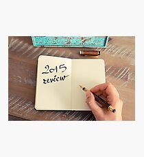 Motivational concept with handwritten text 2015 REVIEW Photographic Print