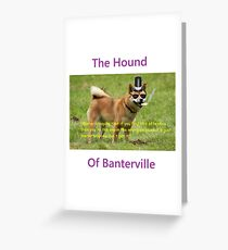 The Hound of Banterville Greeting Card