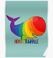 Homosexuwhale - with text Poster