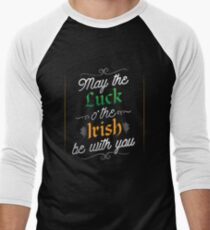 May The Luck O' The Irish Be With you T-Shirt