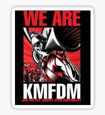 KMFDM - 49. Geburtstag / WIR SIND KMFDM Sticker
