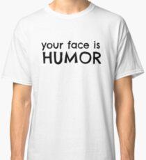Funny Cool Joke Classic T-Shirt