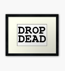Drop Dead Punk Rock Framed Print