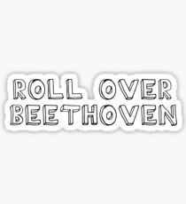 Roll Over Beethoven Rock And Roll Music Sticker