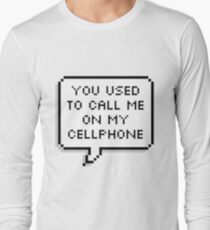 You used to, you used to... Long Sleeve T-Shirt
