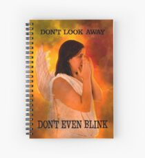 Don't look away. Don't even blink (Doctor Who) Spiral Notebook