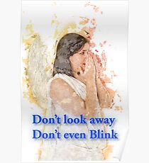 Don't look away. Don't even blink (Doctor Who) Poster