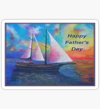 Happy Father's Day (Bodrum Gulet Cruise) Sticker