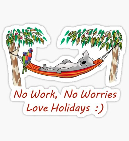 Hammock Sleeping Koala - No work, no worries Sticker